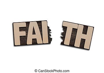 FAITH word with broken board , isolated on white.