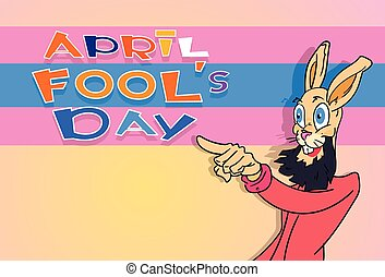 Bearded Rabbit Point Finger At Fool Day April Holiday...