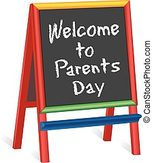 Parents Day Sign, Childrens Easel - Welcome to Parents Day...