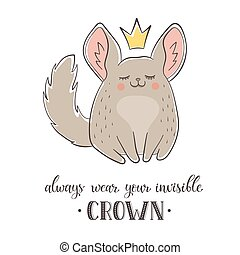 Cartoon chinchilla with crown - Motivational poster with...