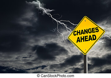 Changes Ahead Warning Sign in Thunderous Background -...