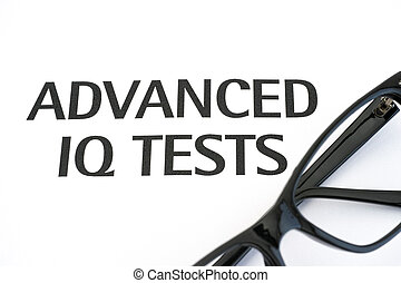 Advanced IQ tests with glasses