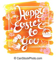 Happy Easter Background - illustration of Happy Easter...