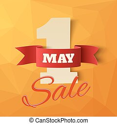 May 1st. Sale. Labor Day background. Poster or brochure...