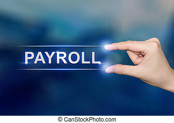 hand clicking payroll button - hand pushing payroll button...