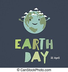 "Earth day, 22 April. ""Save our home"". Cartoon Earth..."