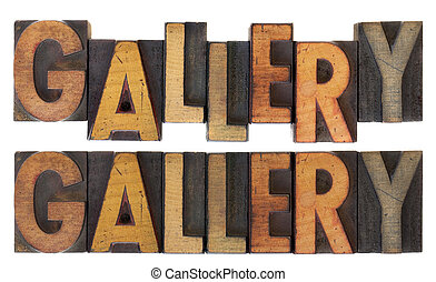 gallery in vintage letterpress type - word gallery in two...