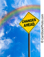 Changes Ahead Sign With Rainbow Sky and Copy Space - Changes...