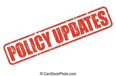 POLICY UPDATES RED STAMP TEXT ON WHITE