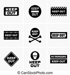 quot;Keep outquot; signs - Set of Keep out signs