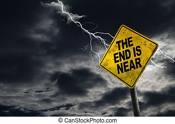 End is Near Sign With Stormy Background - End is Near sign...