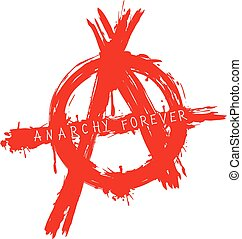 anarchy forever symbol - Vector illustration grunge symbol...