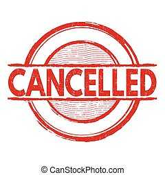 Cancelled stamp - Cancelled grunge rubber stamp on white...