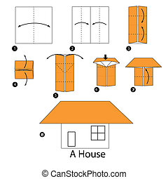 origami A House - step by step instructions how to make...