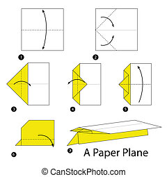 origami A Paper Plane - step by step instructions how to...