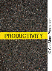 Road marking yellow line with word PRODUCTIVITY - Road...