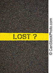 Road marking yellow line with word LOST - Road marking...
