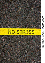 Road marking yellow line with words NO STRESS - Road marking...