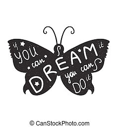 - Lettering motivation poster Quote about dream and believe...