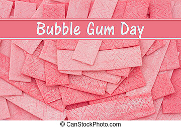 Bubble Gum Day Message, A Pink bubble gum background with...