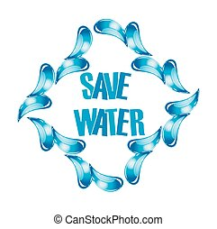 Save water graphic with water drops - Save water graphic...