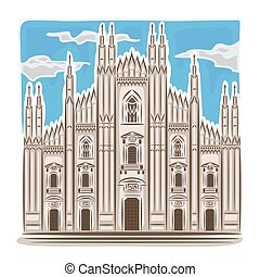 Milan cathedral - Vector illustration on the theme of Milan...