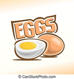 Chicken eggs - Abstract vector illustration of logo for the...