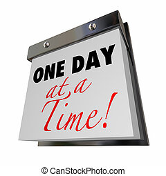 One Day at a Time Calendar Words Patience Lose Weight...