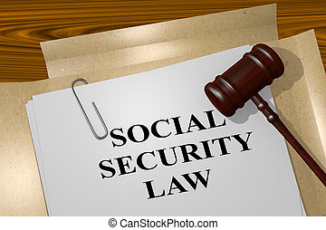 Social Security Law concept - 3D illustration of SOCIAL...
