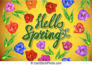 Hello Spring Poster Design in Realistic Colorful Vector Flowers Background with Vines for Spring Season. Vector Illustration