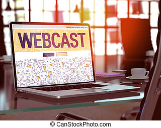 Webcast Concept on Laptop Screen. - Webcast Concept Closeup...