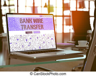 Bank Wire Transfer - Concept on Laptop Screen. - Bank Wire...