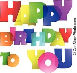 Happy Birthday Graphic Art - Vector Design of Happy Birthday...
