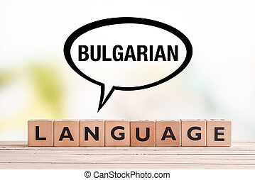 Bulgarian language lesson sign on a table - Bulgarian...