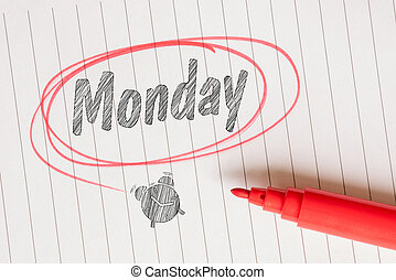 Monday note with a red marker on notepaper