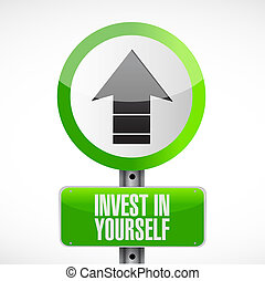 invest in yourself road sign message illustration design...