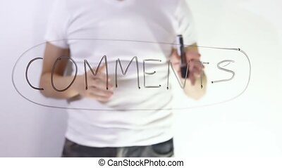comment text inscription businessman man writes on glass -...