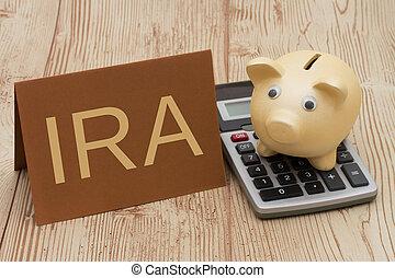 Having a IRA plan, A golden piggy bank, card and calculator...