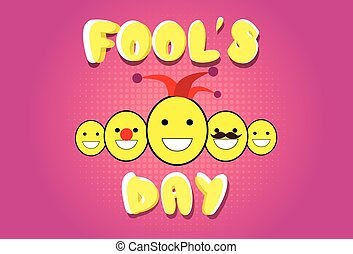 Smile Faces Fool Day April Holiday Greeting Card Vector...
