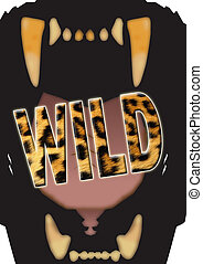 Wild - Illustration of a big cat's gaping mouth with the...