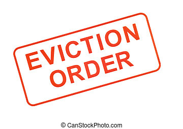 Eviction Order Rubber Stamp - Image in red ink made by a...
