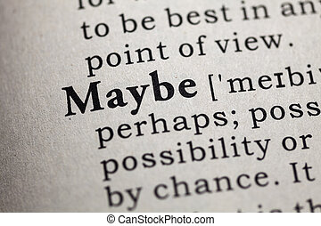 maybe - Fake Dictionary, Dictionary definition of the word...