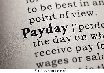 payday - Fake Dictionary, Dictionary definition of the word...