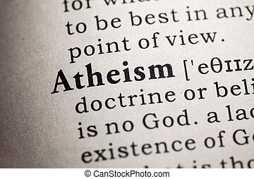 atheism - Fake Dictionary, Dictionary definition of the word...