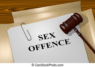 Sex Offence concept - 3D illustration of SEX OFFENCE title...