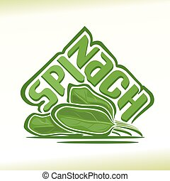 Spinach - Vector illustration on the theme of the logo for...