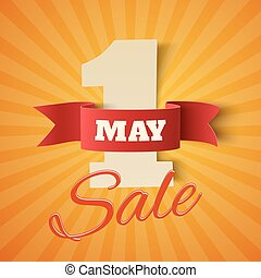 May 1st. Sale. - May 1st. Sale Labor Day background. Poster...