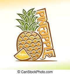 Pineapple - Vector illustration on the theme of the logo for...