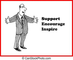 Encourage and Inspire - Business cartoon about encouragement...