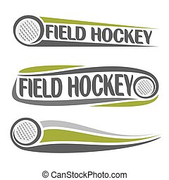 Field hockey theme - Abstract images on the field hockey...